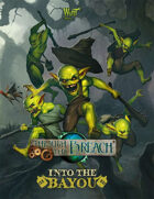 Through the Breach RPG - Into the Bayou (Expansion Book)