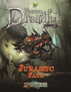 Through the Breach RPG - Penny Dreadful One Shot - Jurassic Faux
