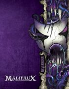 Malifaux - Neverborn Faction Book - M3E