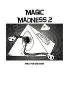 Magic Madness 2: Spells For OSR Games