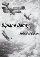 Biplane Barmy Refuelled
