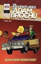 The Adventures of Adam Brochu #1