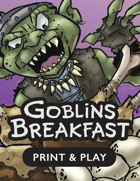 Goblin's Breakfast