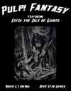 Pulp! Fantasy: Estia the Isle of Giants Adventure