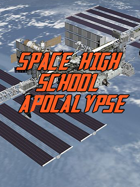 Space High School Apocalypse