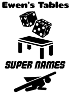 Ewen's Tables: Super Names