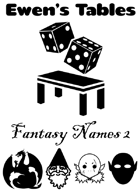 Ewen's Tables: Fantasy Names 2