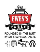 Ewen's Tables: Pounded in the Butt By My Own d66 Tables