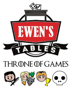 Ewen's Tables: Throne of Games