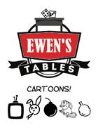Ewen's Tables: Cartoons!