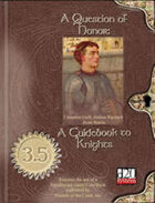 A Question of Honor: A Guidebook to Knights