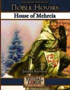 Noble Houses: House of Mehrcia