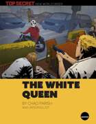 The White Queen - a Top Secret New World Order mission
