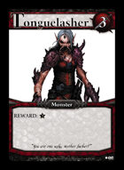Tonguelasher - Custom Card