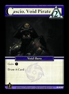 Cascio, Void Pirate - Custom Card