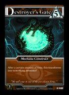 Destroyer's Gate - Custom Card