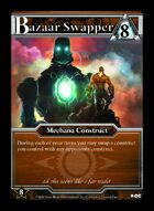 Bazaar Swapper - Custom Card