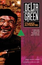 Delta Green: Strange Authorities