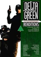 Delta Green: Extraordinary Renditions