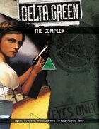Delta Green: The Complex