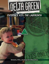 Delta Green Evidence Kit: The Labyrinth