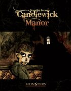 The Dreadful Secrets of Candlewick Manor