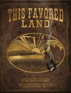 Wild Talents: This Favored Land