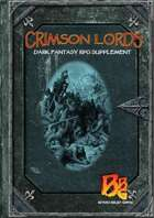 Crimson Lords: Dark Fantasy RPG Supplement