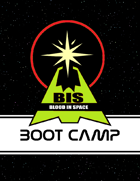 Blood In Space: Boot Camp
