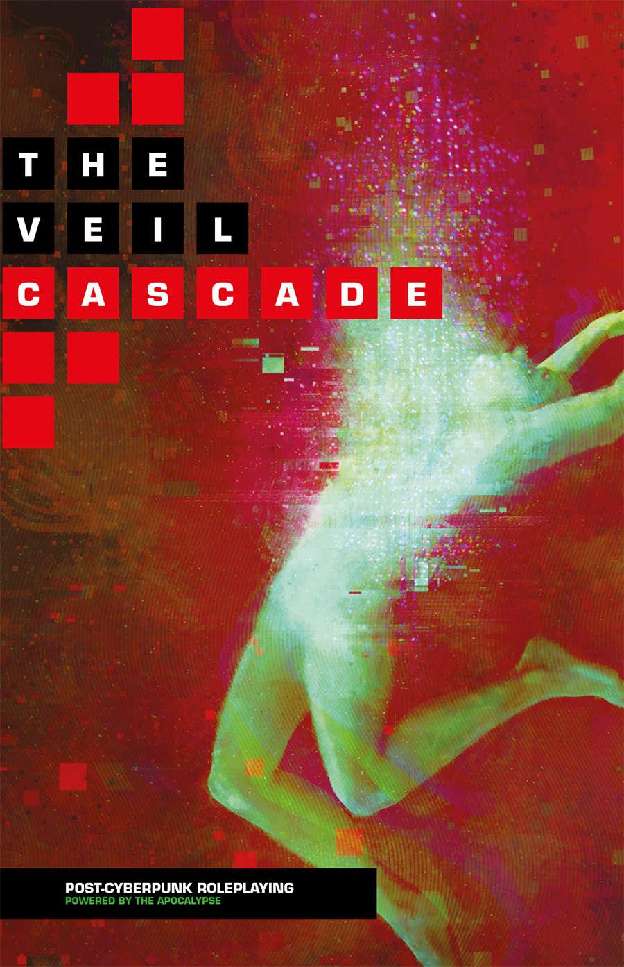 The Veil: Cascade Post-Cyberpunk Roleplaying - Samjoko