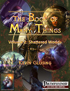 The Book of Many Things Volume 2: Shattered Worlds