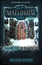 Doorways to Darkness