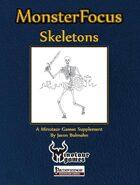 Monster Focus: Skeletons