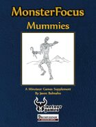 Monster Focus: Mummies
