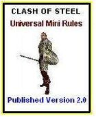 Clash of Steel Miniatures Rules Published Version 2.0