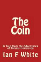 THE COIN - A Short Story