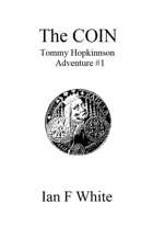 THE COIN - Tommy Hopkinson Adventure #1