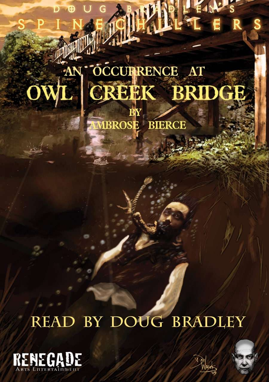 an examination of occurrence at owl creek bridge by ambrose bierce An occurrence at owl creek bridge, by ambrose bierce, is one of the most  widely  this book tries to record and promote such examination by pursuing a.