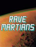Rave Martians