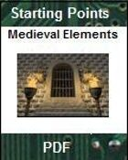 Starting Points: Medieval Elements