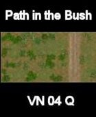 VN Bush/Path Map # 3 Vietnam Serie for all Modern Skirmish Games Rules