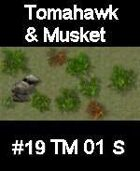 Wood #19 TOMAHAWK & MUSKET Series for Skirmish rules