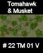 Wood #22 TOMAHAWK & MUSKET Series for Skirmish rules