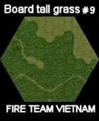 FTV Board elephant grass #9 for Fire Team Vietnam