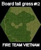 FTV Board elephant grass #12 for Fire Team Vietnam