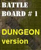 BattleBoard #1 The Gate Of the Swamp Dungeon version