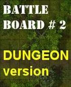 BattleBoard #2 The Swamp Dungeon Version