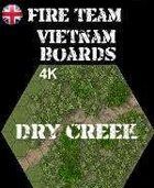 FIRE TEAM: VIETNAM Boards  Dry Creek and Forest