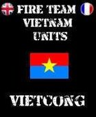 FIRE TEAM: VIETNAM Units the Vietcong