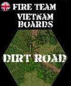 FIRE TEAM : VIETNAM Boards Dirt Road